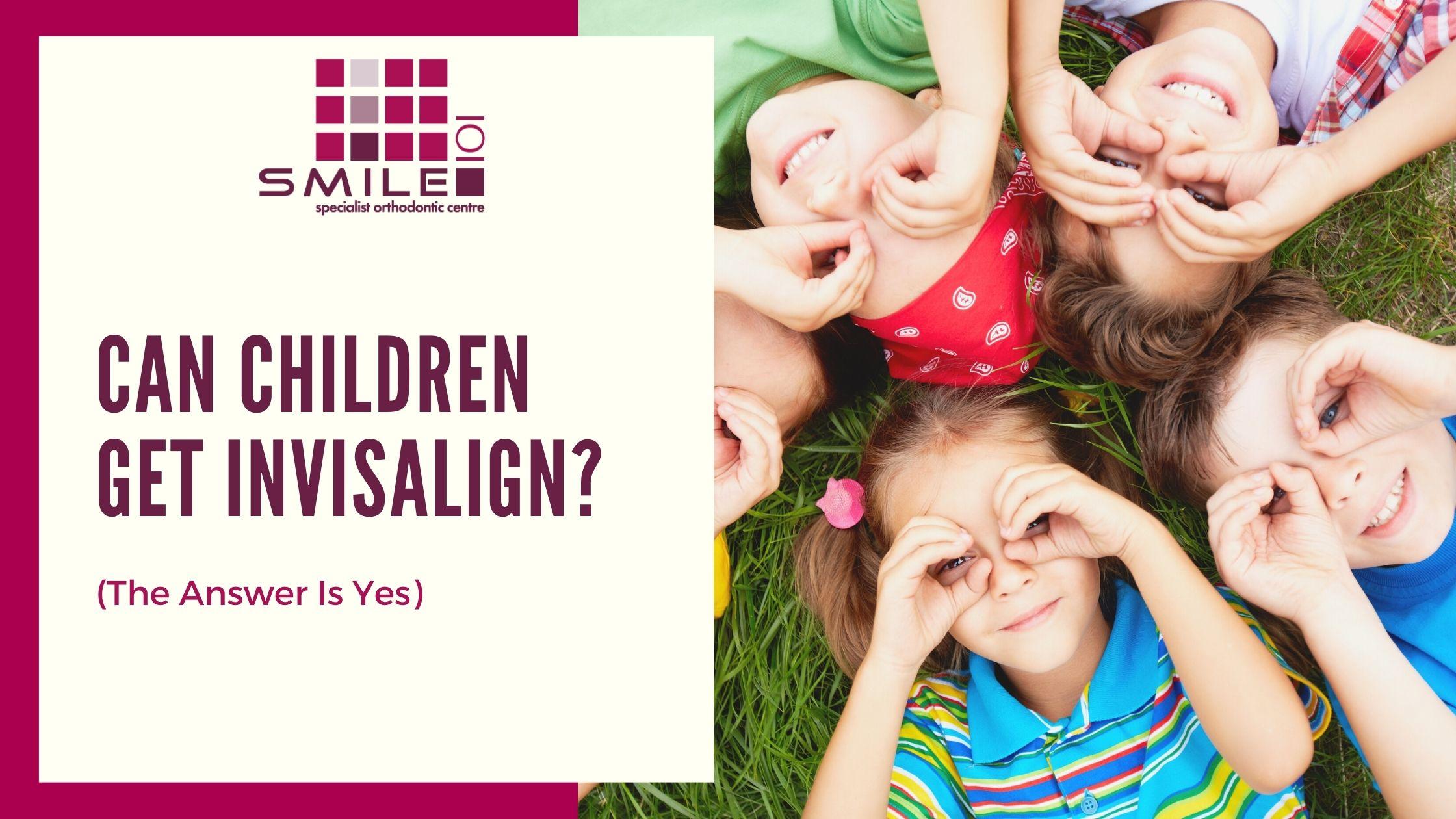 Can Children Get Invisalign_